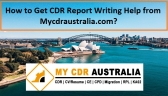 How to Get CDR Report Writing Help With Us?