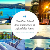 Get the Best Deal on Hamilton Island Accommodation